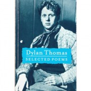 Dylan Thomas – Selected Poems