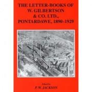 Letter-books of W. Gilbertson & Co., Pontardawe