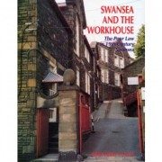 Swansea and the Workhouse