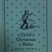 Childs Christmas in Wales Centenary version