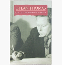 Dylan Thomas Collected Poems 1934 - 1953